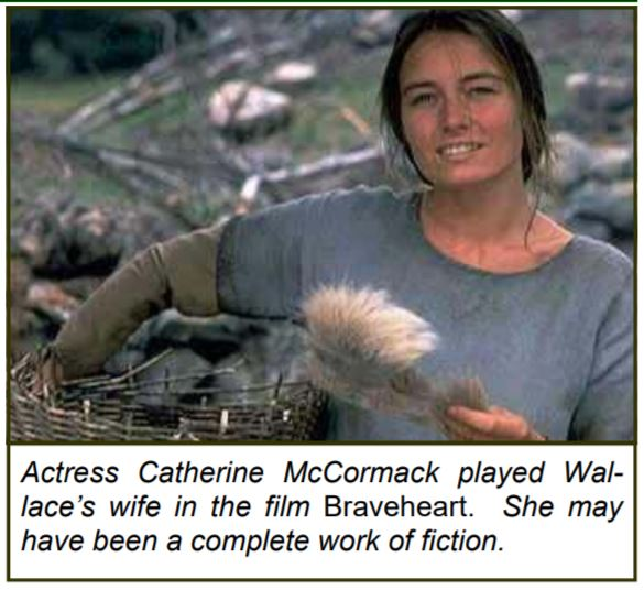 Wallace S Wife Marion Braidfute Was Invented The Clan